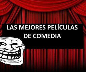 las mejores peliculas de comedia